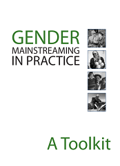 Gender Mainstreaming in Practice: A Toolkit