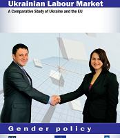 Women and Men on the Ukrainian Labour Market. A Comparative Study of Ukraine and the EU